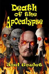 Death of the Apocalypse-a bloody,  chilling novel